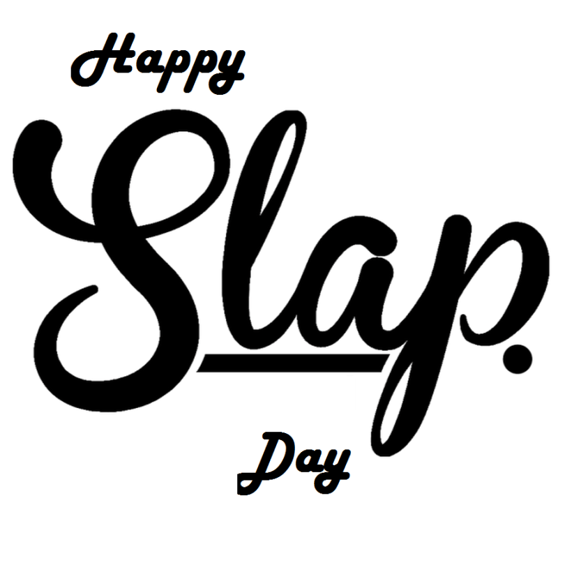 10 Happy Slap Day