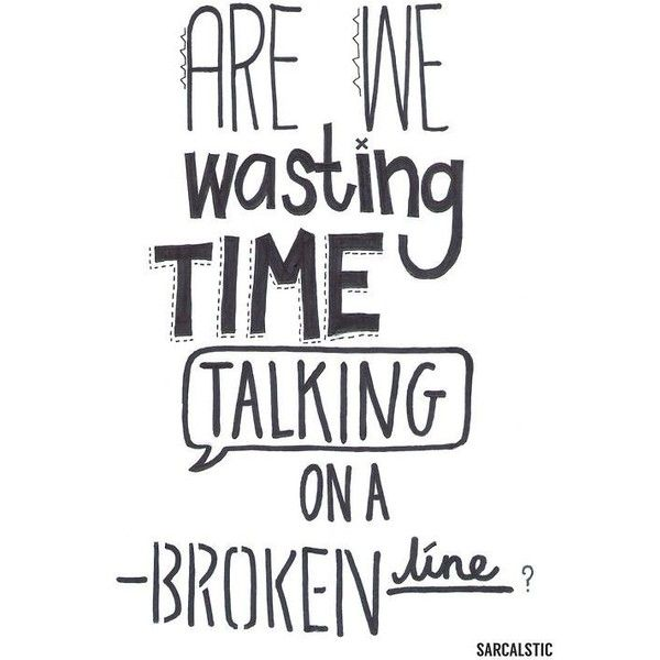 5Sos Quotes are we wasting time talking on a