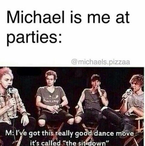 5Sos Quotes Michael is me at parties