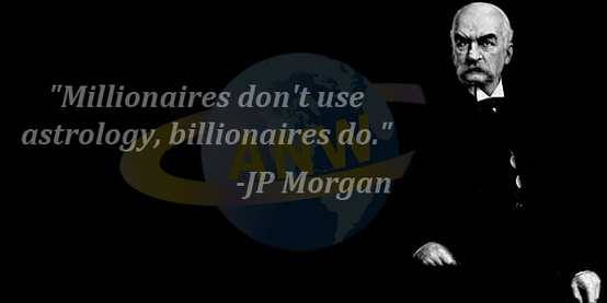 Astrology Quotes millionaires don't use astrology billionaire do