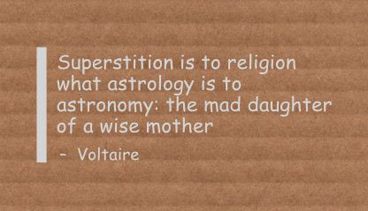 Astrology Quotes superstition is to religion what astrology is to astronomy the mad daughter