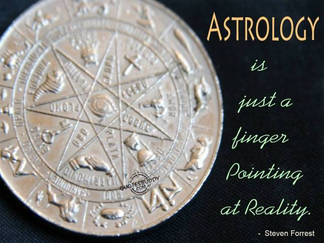 Astrology Sayings astrology is just a finger painting at reality