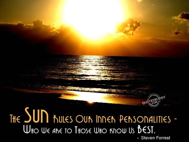 Astrology Sayings the sun rules our inner personalities