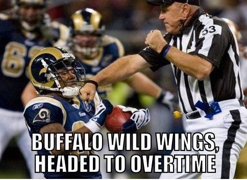 Buffalo wild wings headed to overtime American Football Meme