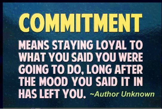 Business Quotes commitment means staying total to what you said you were