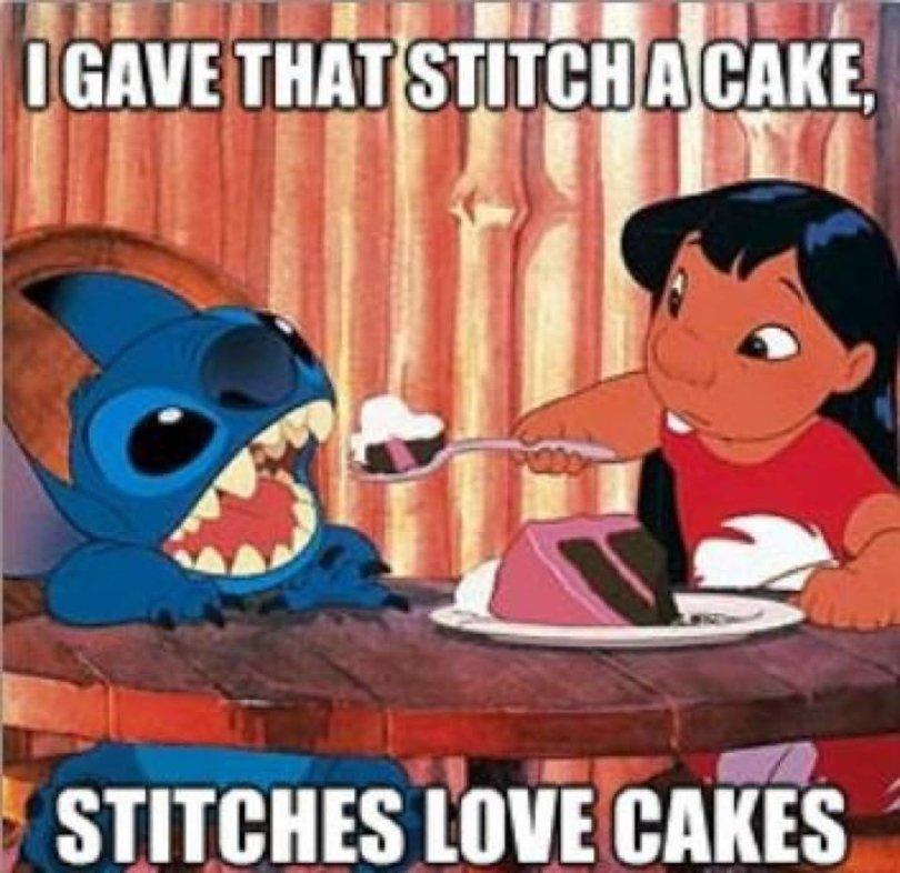 Cake Memes i gave that stitch a cake