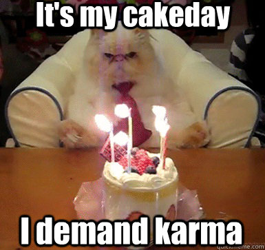 Cake Memes it's my cake day