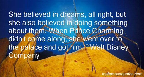 Charming sayings she believed in dreams all