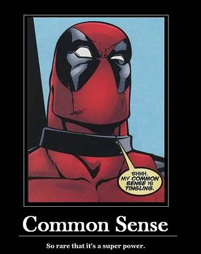 Common Sense So Rare That It's A Super Power Funny Deadpool Meme