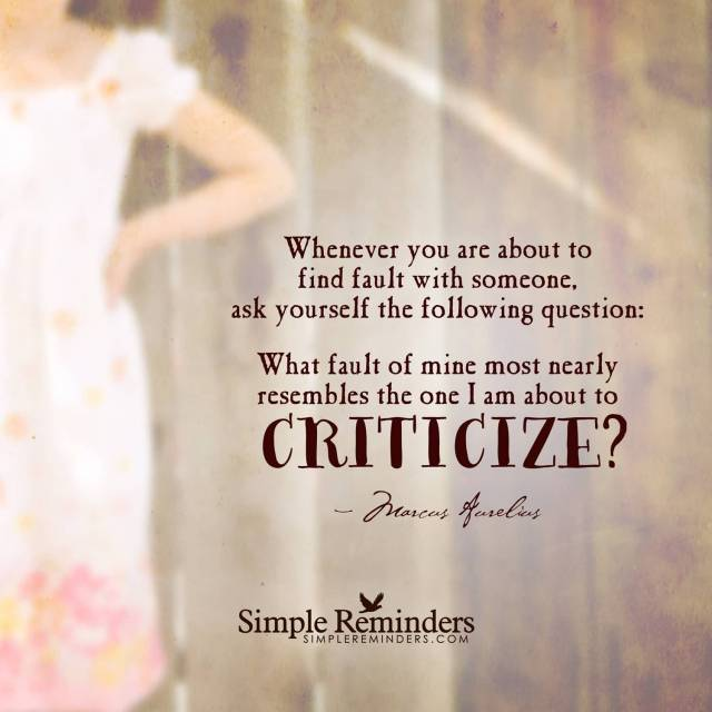 Criticize sayings whenever you are about to find
