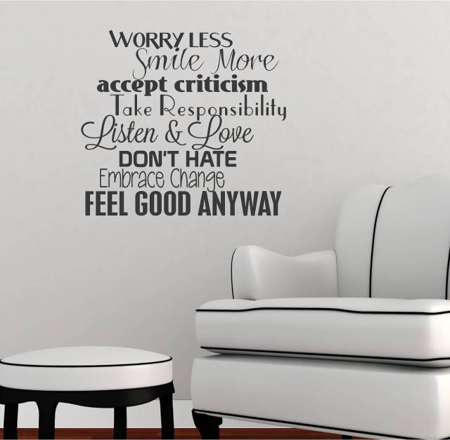 Criticize sayings worry less smile more accept criticism take responsibility