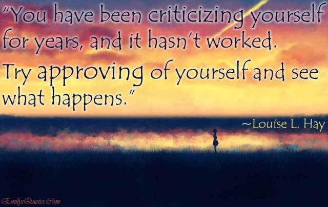 Criticize sayings you have been criticizing yourself for years and it hasn't worked