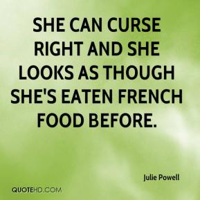 Curse Sayings she can curse right and she looks as though she eaten French food before