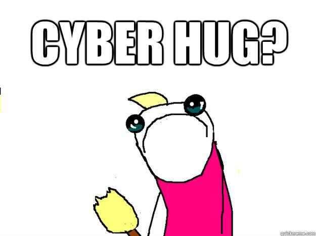 Cyber hug Funny Hug Meme