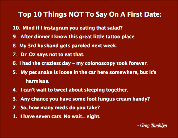 Dating sayings top 10 things not to say on a first date