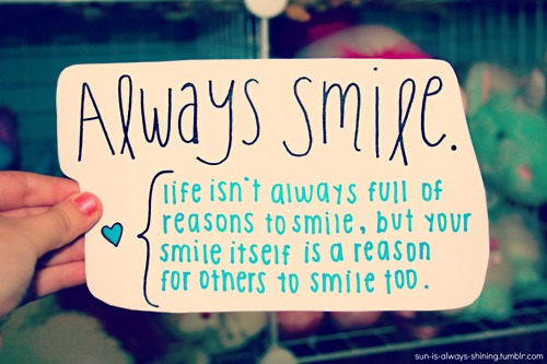 Depression Recovery Quotes always smile life isn't