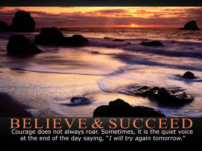 Determination sayings believer succeed courage does not