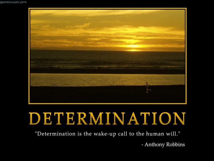 Determination sayings determination