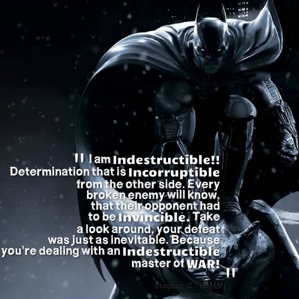 Determination sayings i am indestructible determination that is