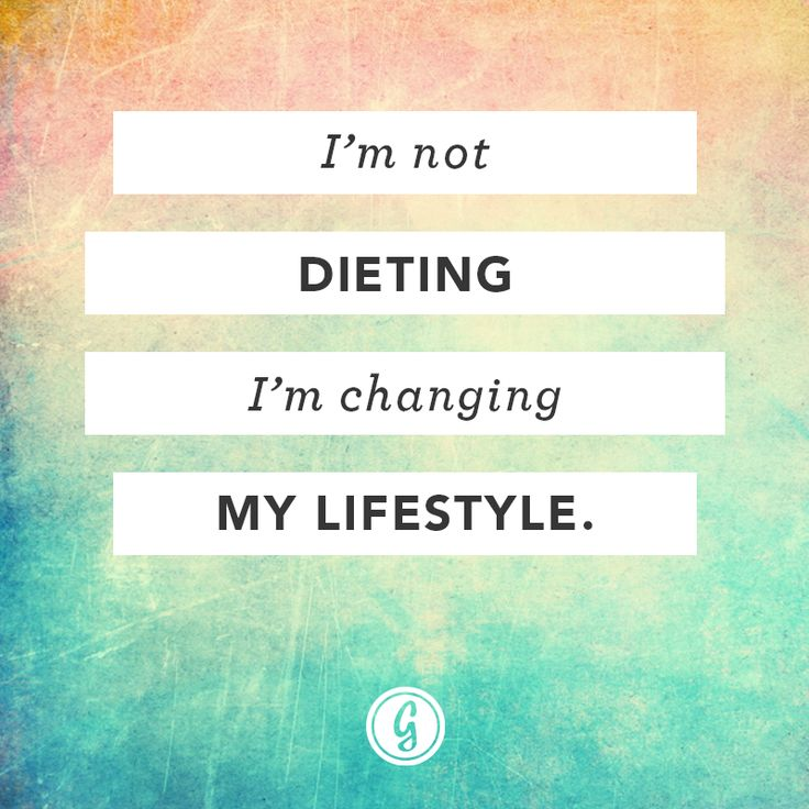 Diet sayings I'm not dieting I'm changing my lifestyle
