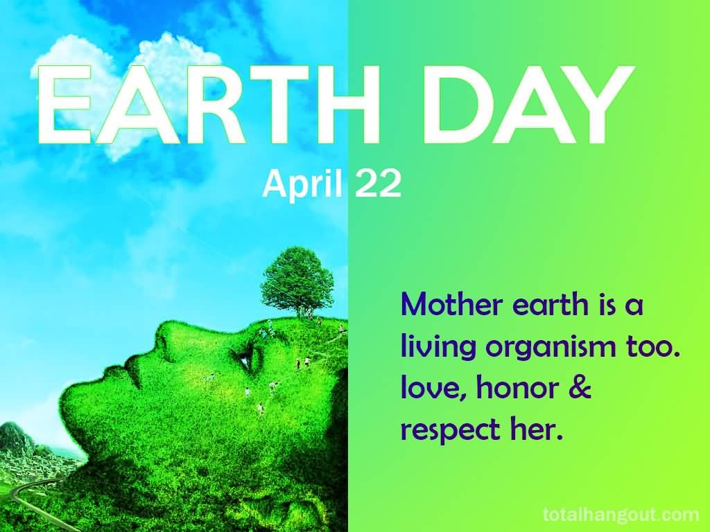 43 Famous Earth Day Sayings, Quotes, Images & Photos