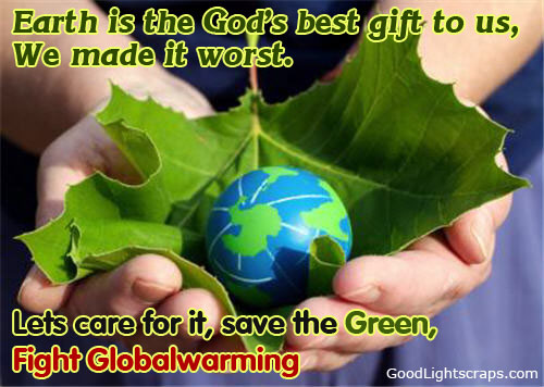 Earth Day Quotes earth is the god's best gift to us we made it worst