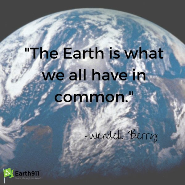 Earth Day Quotes the earth is what we all have in common.