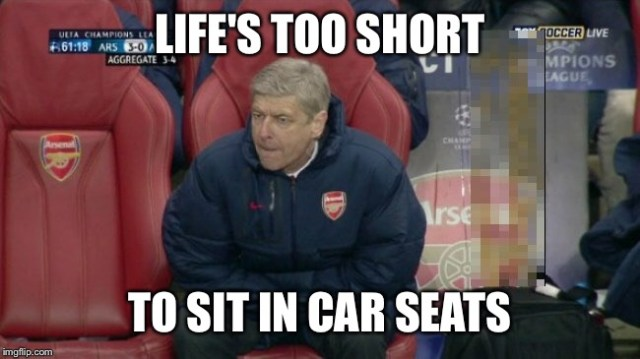 Football Memes life's too short to sit in car seats
