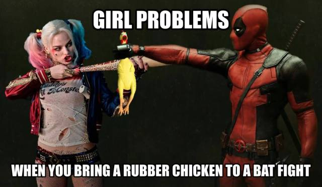 Funny Deadpool Girl Problems When You Bring A Rubber
