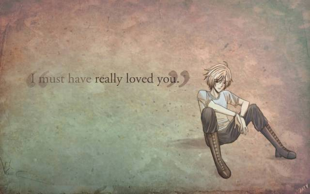 Games Quotes i must have really loved you