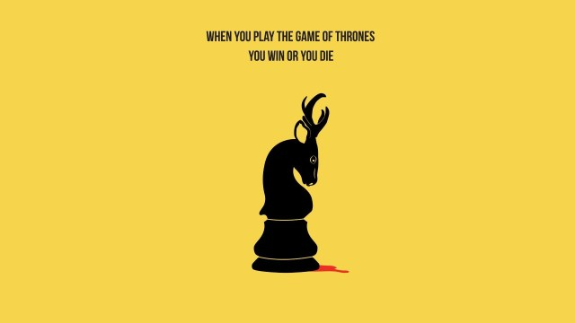 Games Quotes when you play the games of thorns you win or you die
