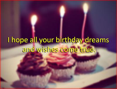 Happy Birthday Sayings hope all your birthday dreams