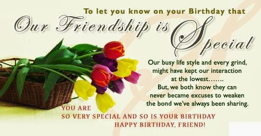 Happy Birthday Sayings our friendship is special