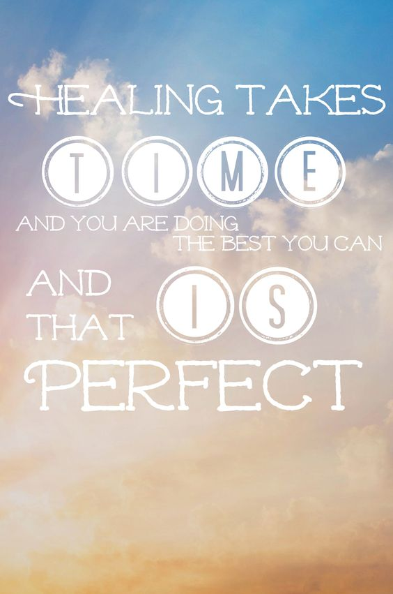 Healing Quotes healing takes time and you are