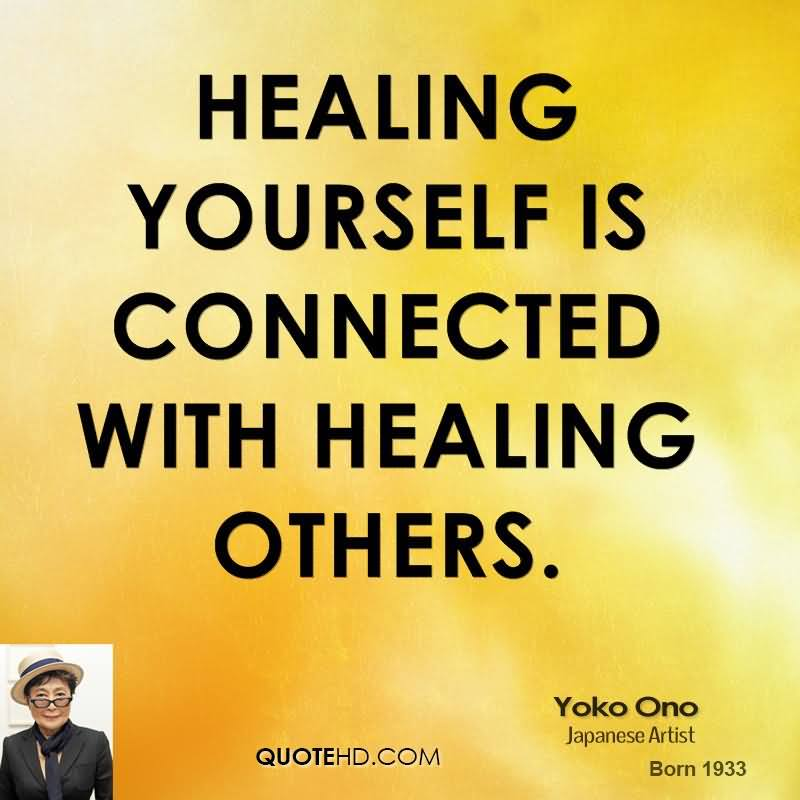Healing Quotes healing yourself is connected