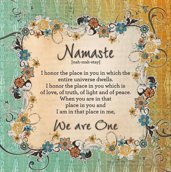 Healing Quotes Namaste i honor the place in you