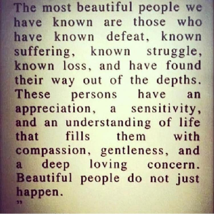 Healing Quotes the most beautiful people we have known