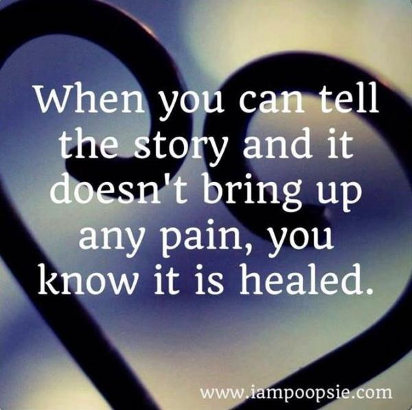 Healing Quotes when you can tell the story and