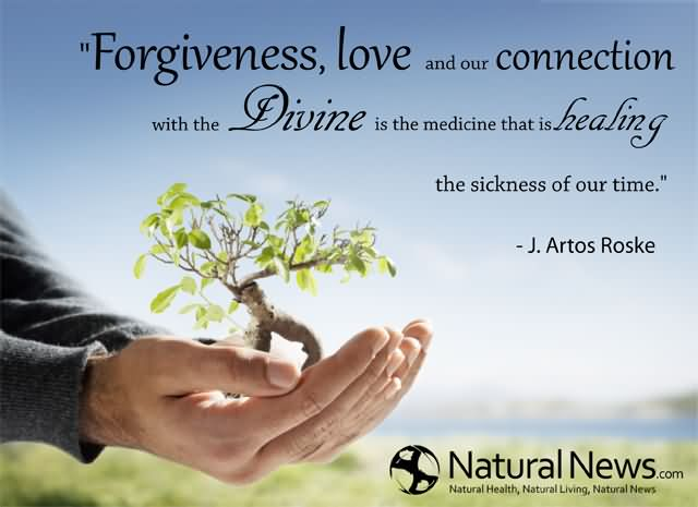 Healing Sayings forgiveness love and our connection