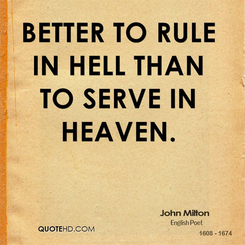 Hell Sayings better to rule in hell