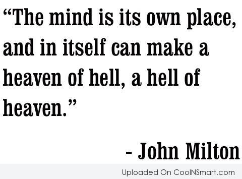 Hell Sayings the mind is its own place and in itself can make