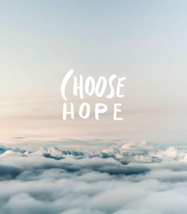 Hope Quotes choose hope