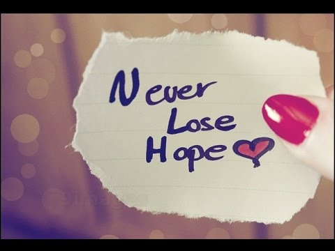 Hope Sayings never lose hope