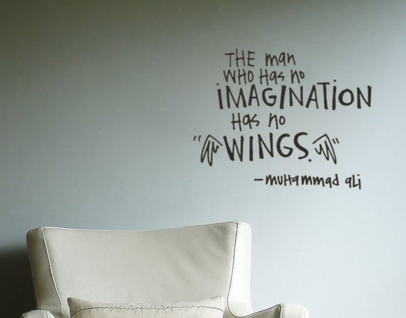 Imagination sayings the man who has no imagination has no wings
