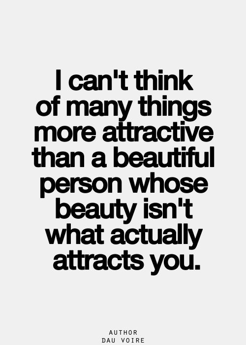 Intelligence Quotes i can't think of many things more attractive than a beautiful