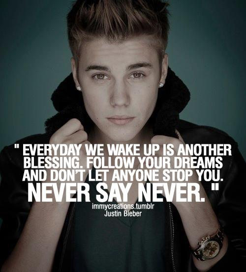 Justin Bieber Quotes everyday we wake up is another blessing