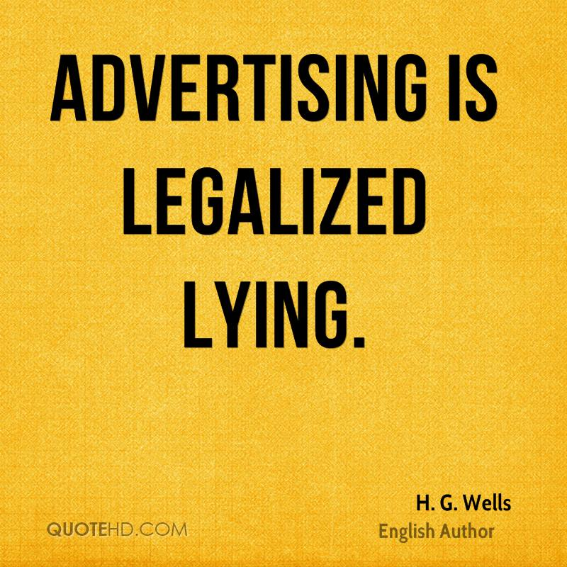 Legal Sayings advertising is legalized lying