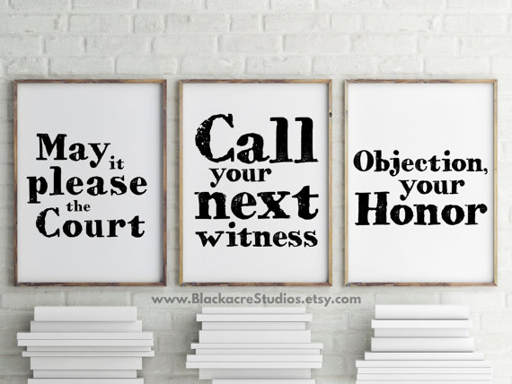 Legal Sayings may it please the court