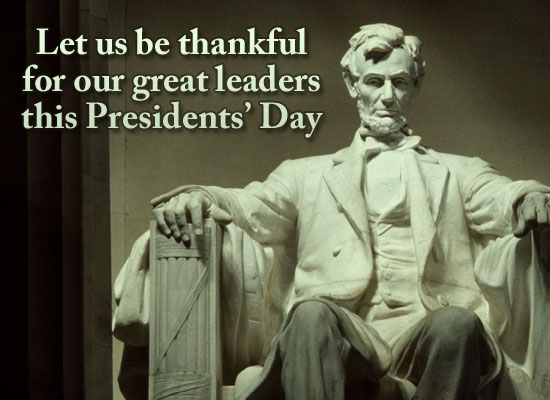 Let Us Be Thankful For Our Great Leaders This President's Day Image