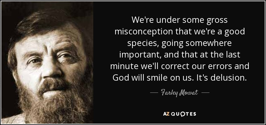 Misconception Sayings we're under some gross misconception that we're a good